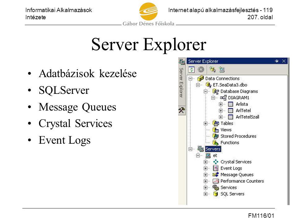 Server Explorer Adatbázisok kezelése SQLServer Message Queues