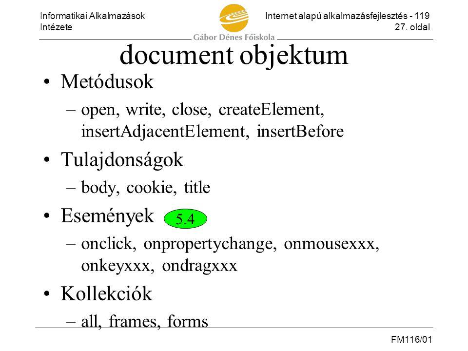 document objektum Metódusok Tulajdonságok Események Kollekciók