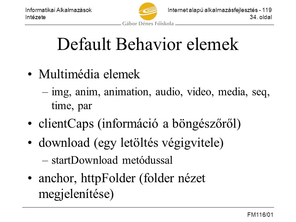 Default Behavior elemek