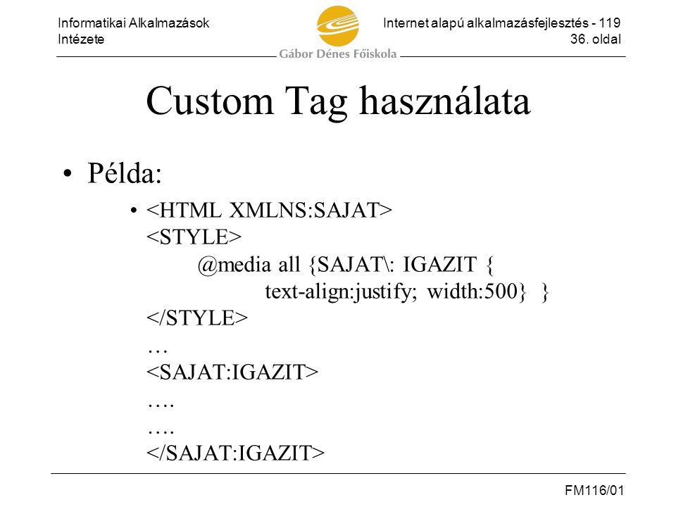 Custom Tag használata Példa: