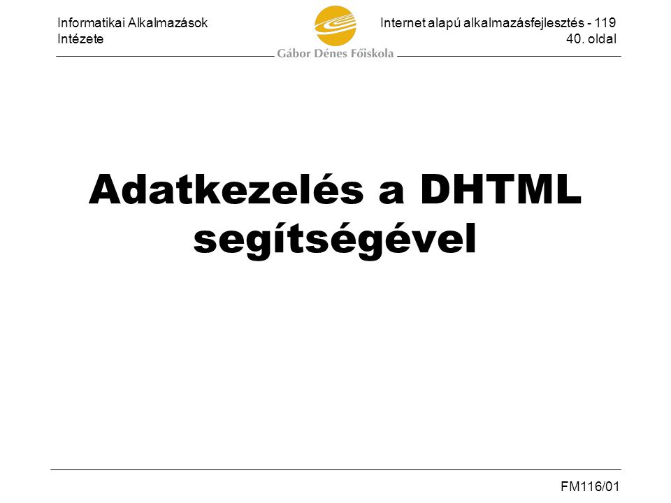 Adatkezelés a DHTML segítségével