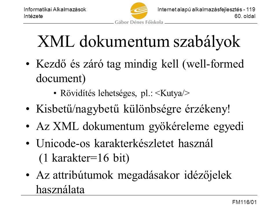 XML dokumentum szabályok