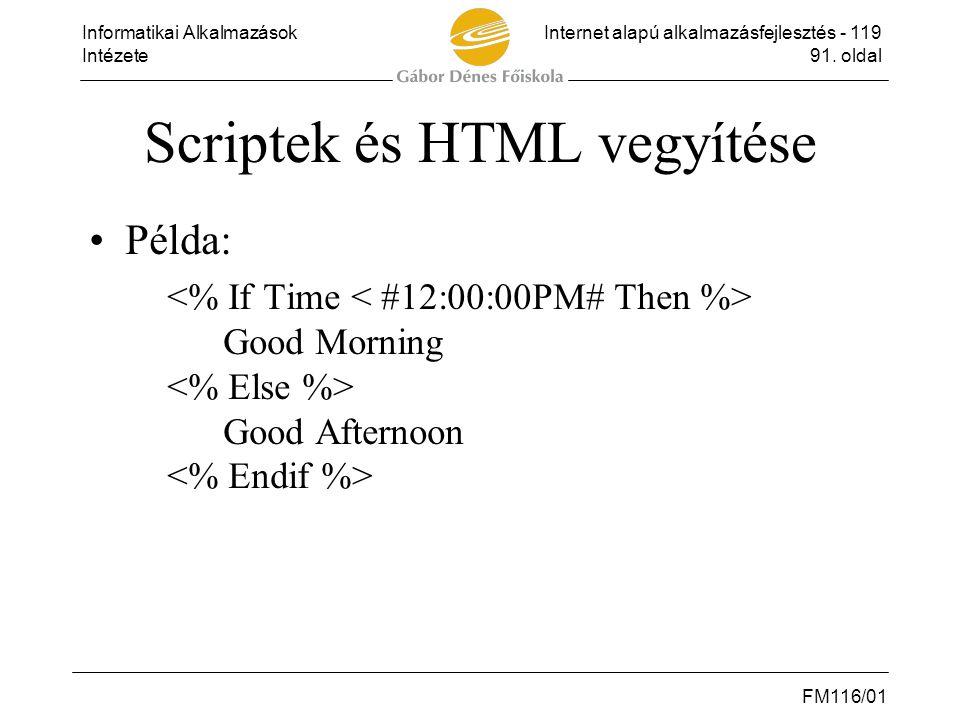 Scriptek és HTML vegyítése