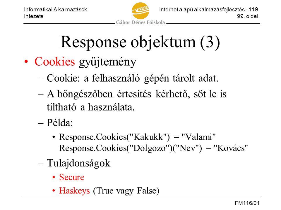 Response objektum (3) Cookies gyűjtemény