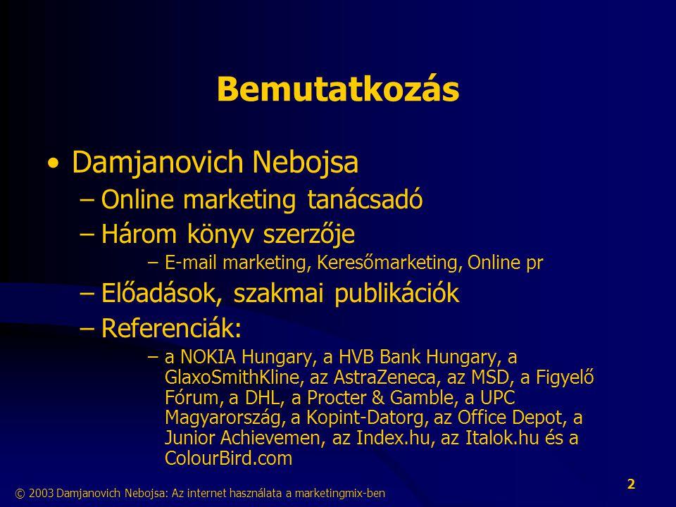 Bemutatkozás Damjanovich Nebojsa Online marketing tanácsadó