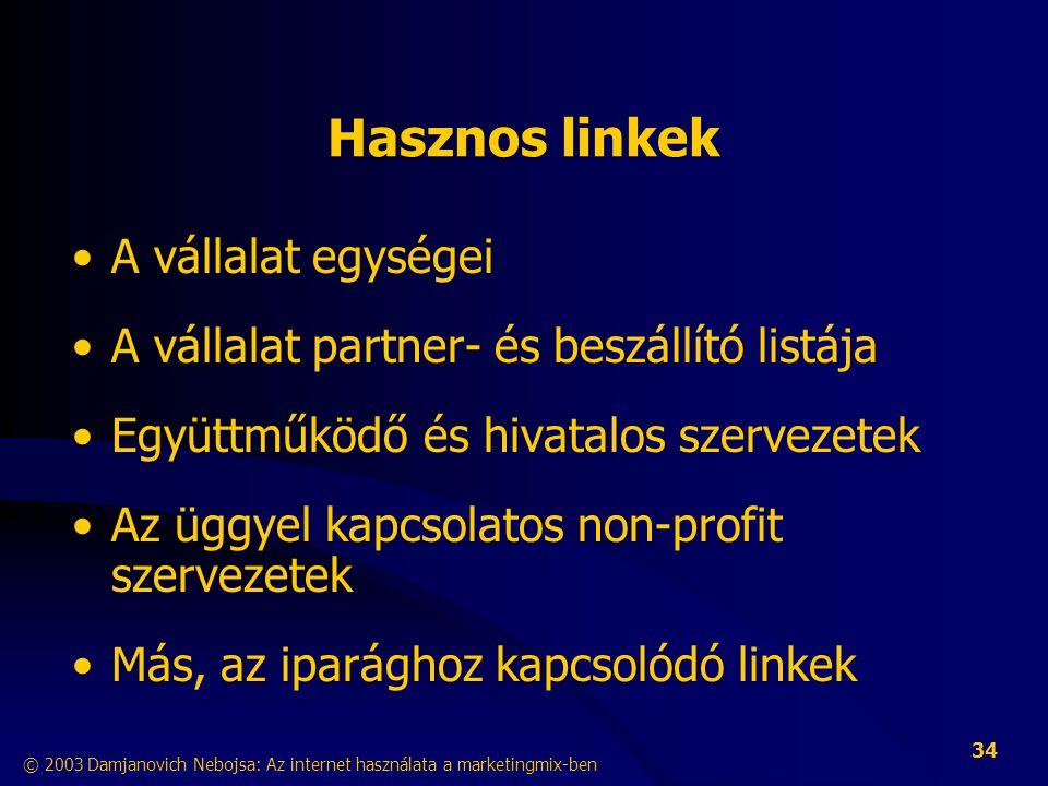Hasznos linkek A vállalat egységei