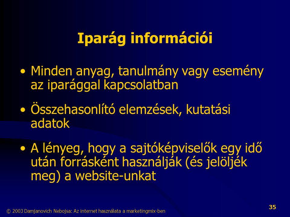 Iparág információi Minden anyag, tanulmány vagy esemény az iparággal kapcsolatban. Összehasonlító elemzések, kutatási adatok.