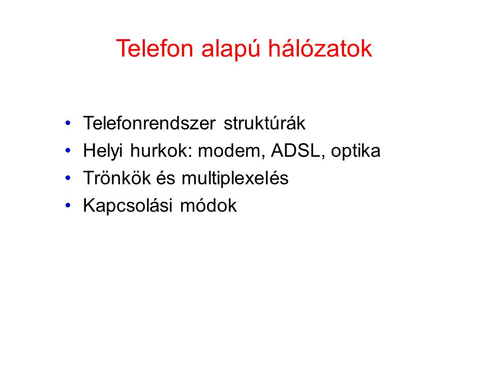 Telefon alapú hálózatok