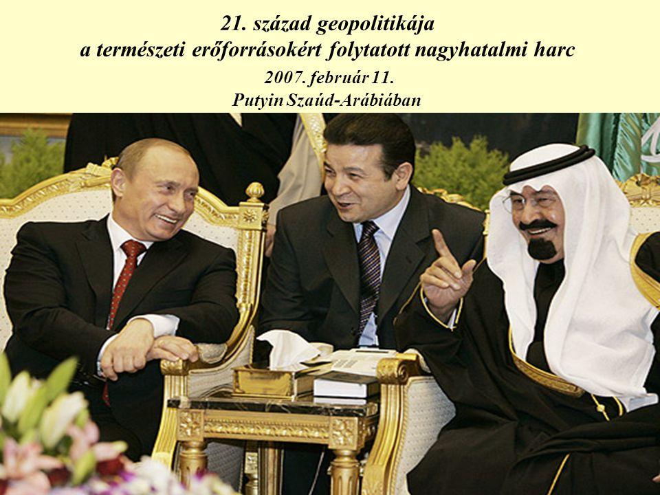 21. század geopolitikája a természeti erőforrásokért folytatott nagyhatalmi harc 2007.