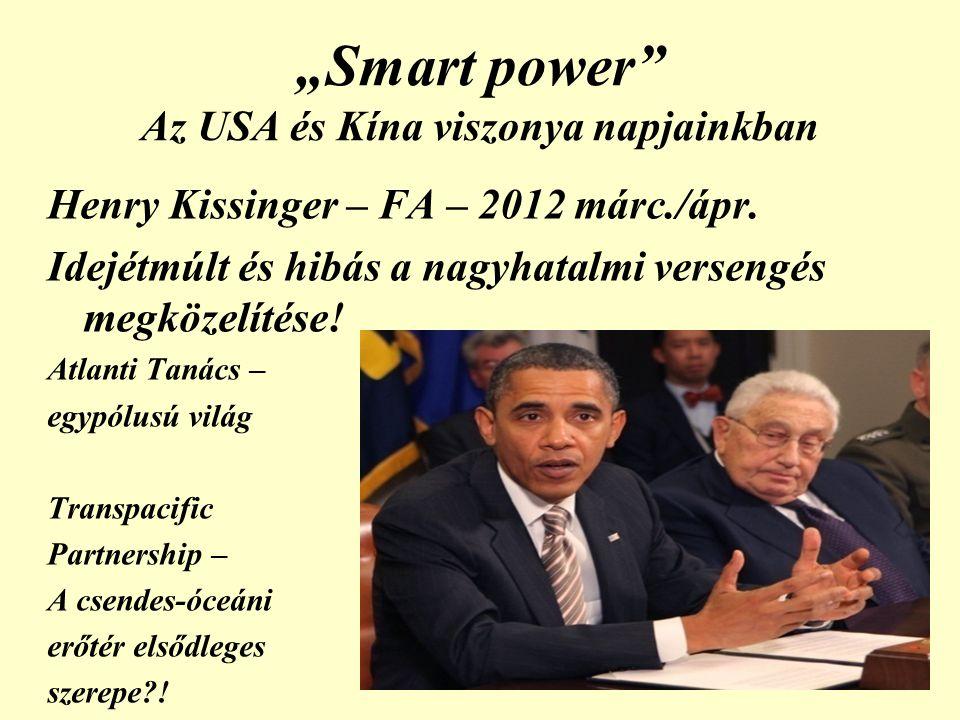 """""""Smart power Az USA és Kína viszonya napjainkban"""