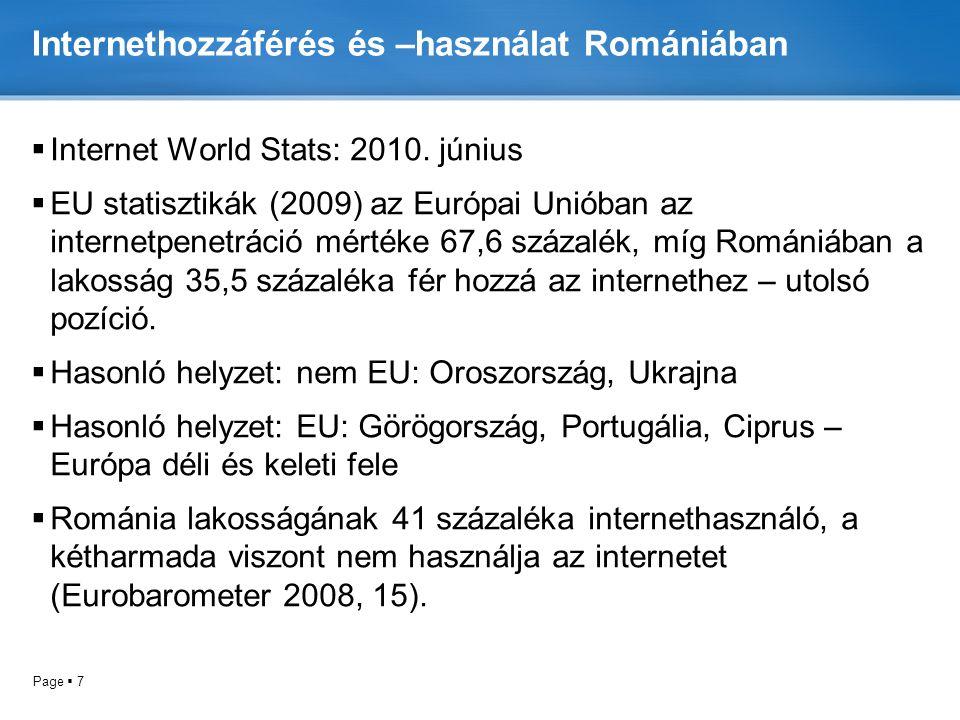 Internethozzáférés és –használat Romániában