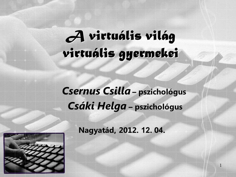 A virtuális világ virtuális gyermekei