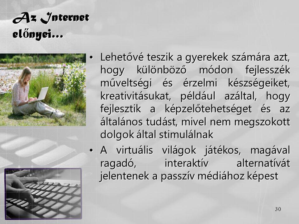 Az Internet előnyei…