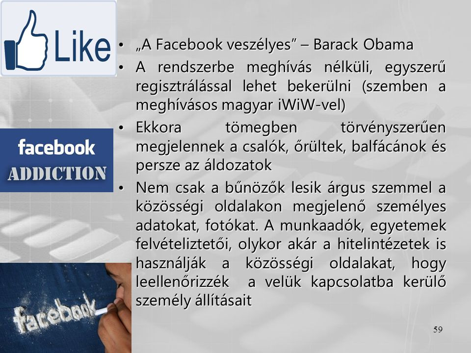 """""""A Facebook veszélyes – Barack Obama"""