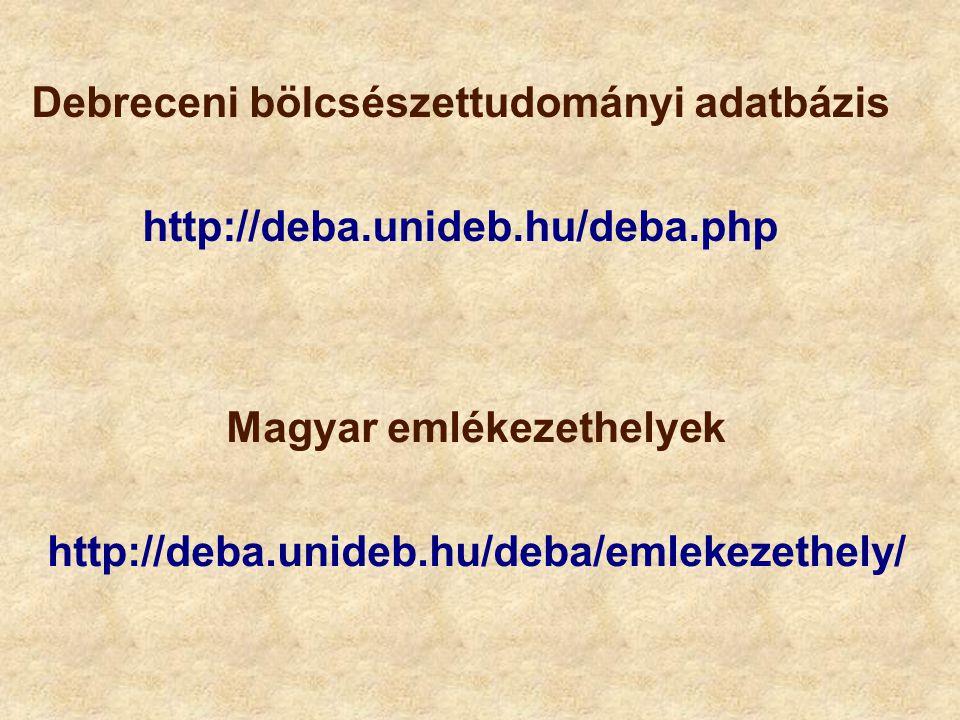 Magyar emlékezethelyek http://deba.unideb.hu/deba/emlekezethely/
