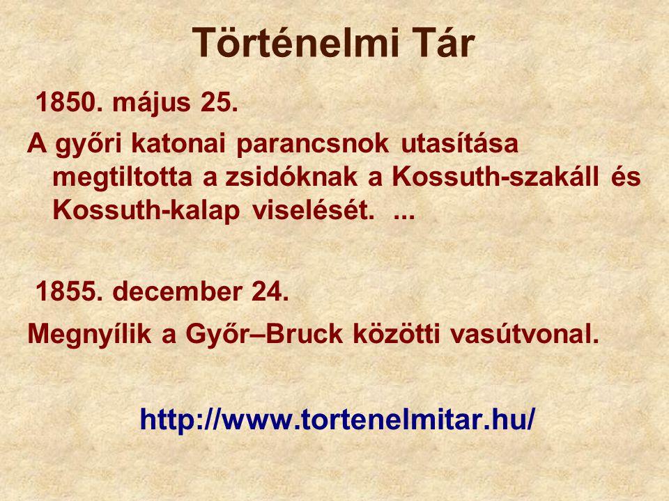Történelmi Tár http://www.tortenelmitar.hu/ 1850. május 25.