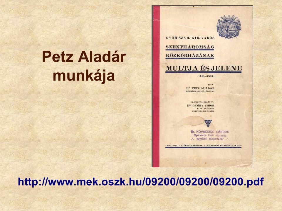 Petz Aladár munkája http://www.mek.oszk.hu/09200/09200/09200.pdf