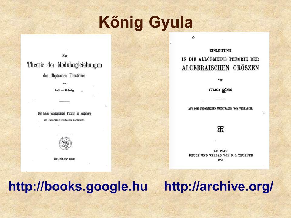 Kőnig Gyula http://books.google.hu http://archive.org/