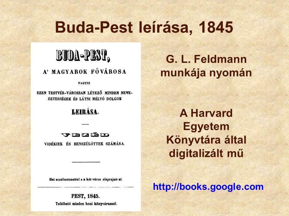 Buda-Pest leírása, 1845 G. L. Feldmann munkája nyomán