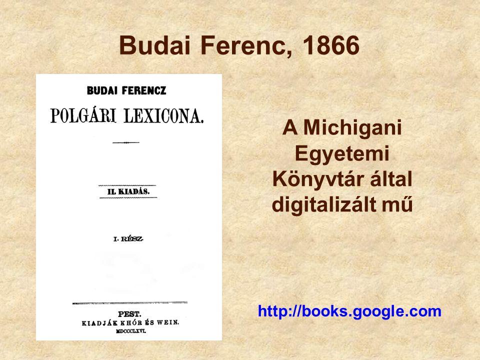 A Michigani Egyetemi Könyvtár által digitalizált mű