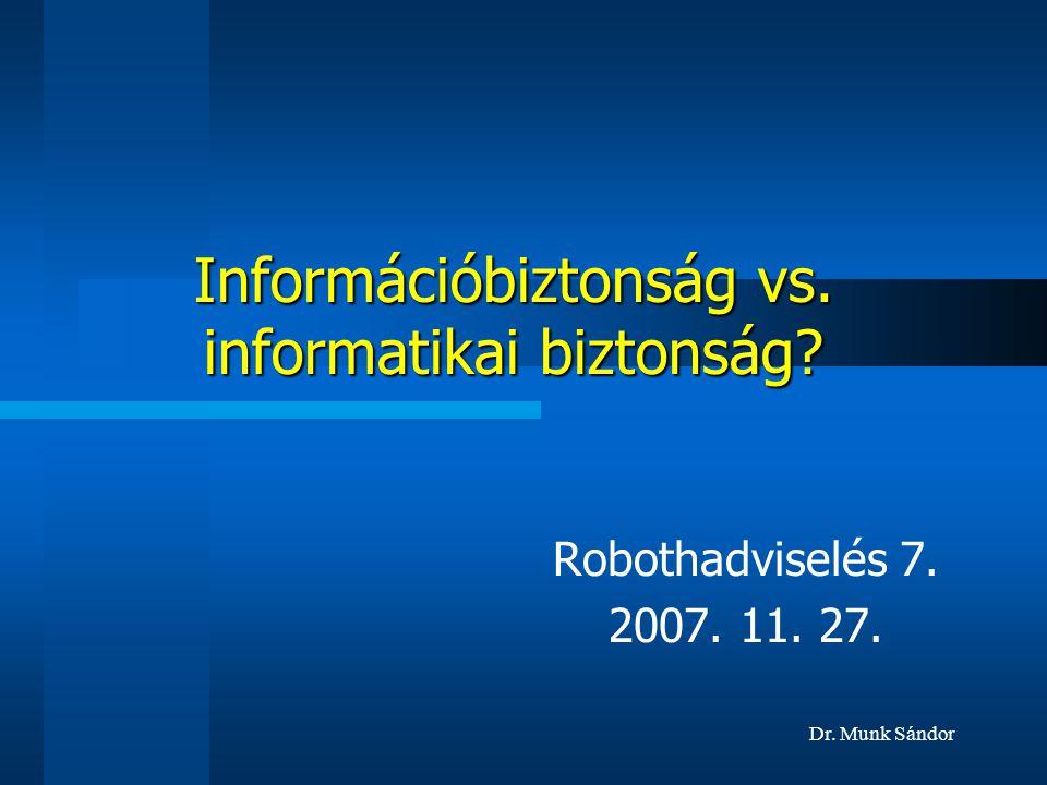 Információbiztonság vs. informatikai biztonság