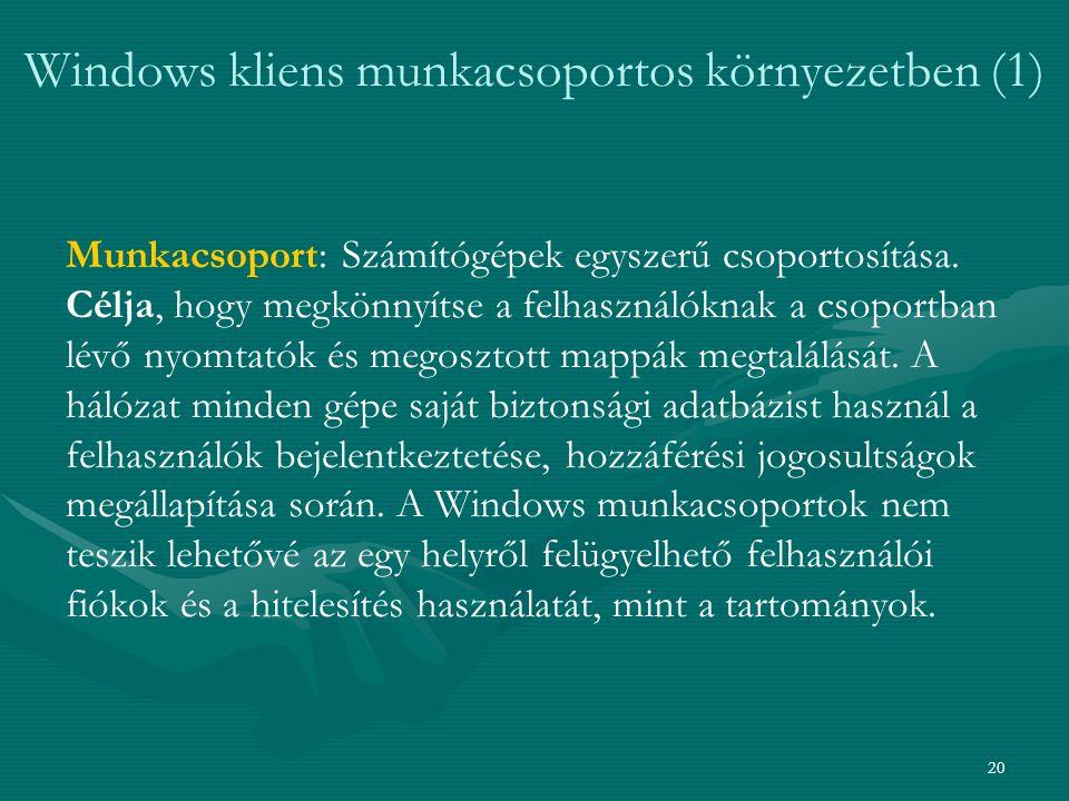 Windows kliens munkacsoportos környezetben (1)