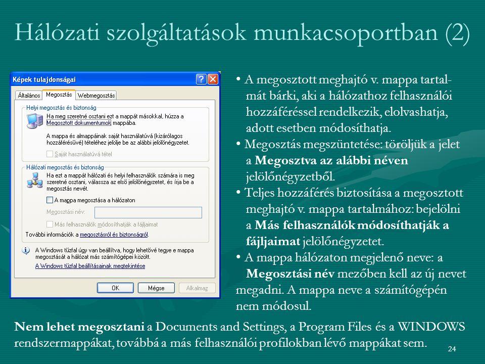 Hálózati szolgáltatások munkacsoportban (2)