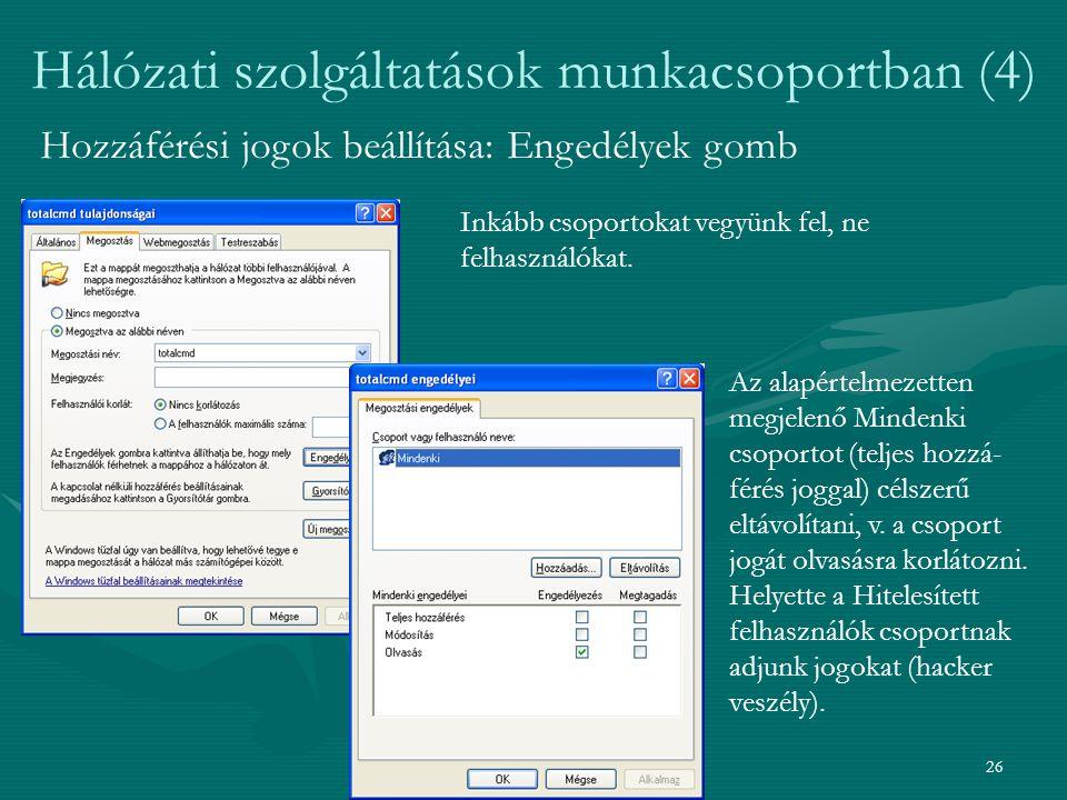 Hálózati szolgáltatások munkacsoportban (4)