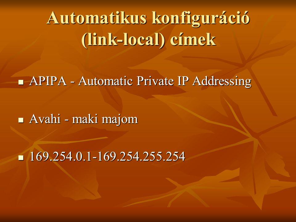 Automatikus konfiguráció (link-local) címek