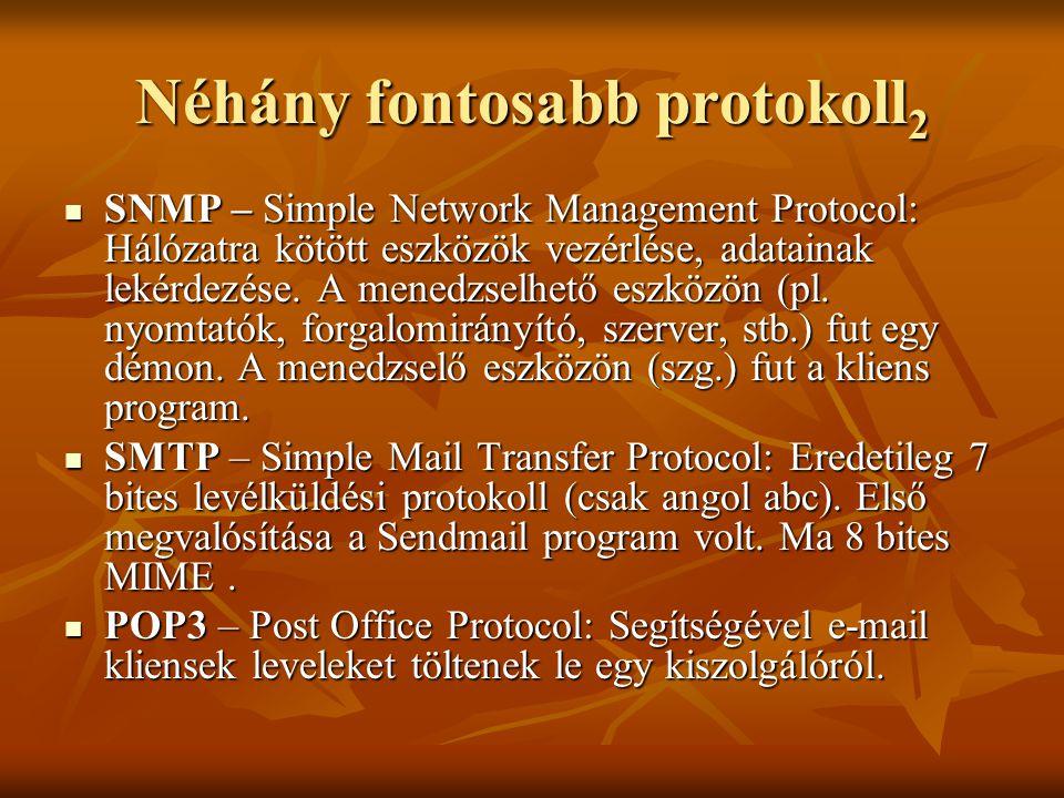 Néhány fontosabb protokoll2