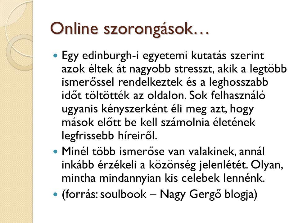 Online szorongások…