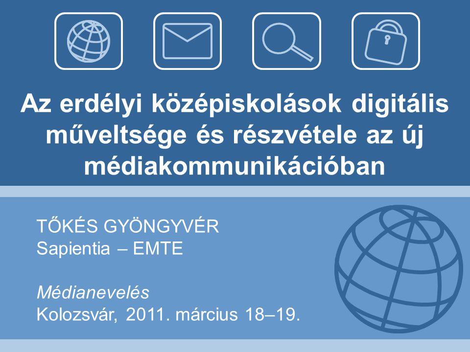 Az erdélyi középiskolások digitális műveltsége és részvétele az új médiakommunikációban
