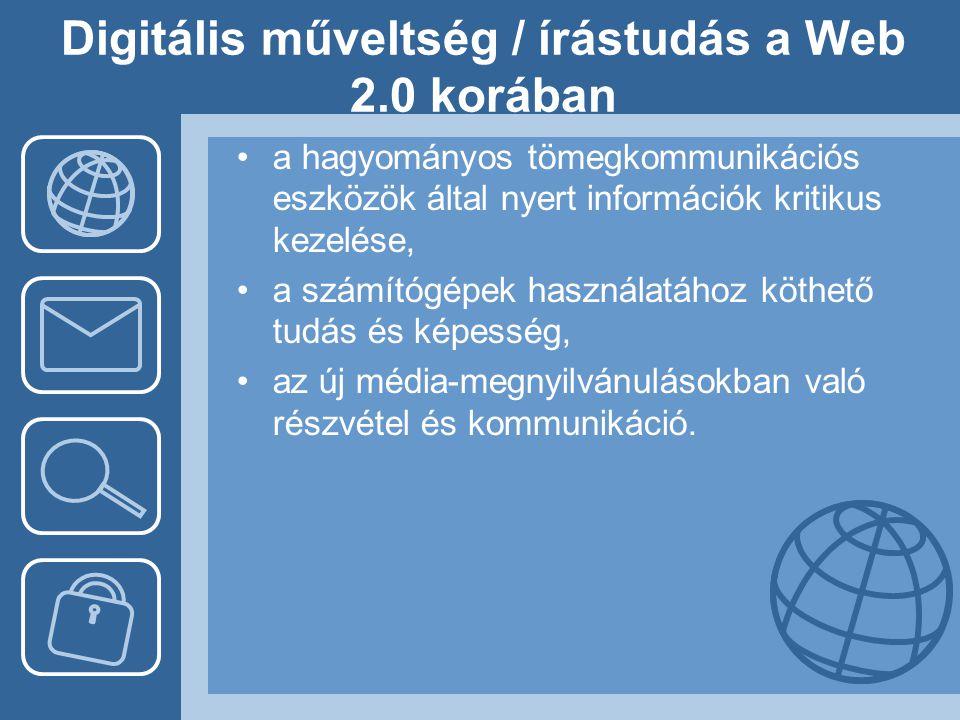 Digitális műveltség / írástudás a Web 2.0 korában