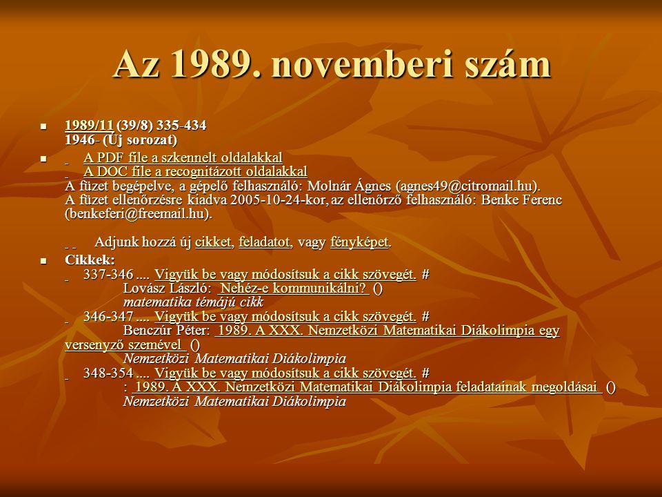 Az 1989. novemberi szám 1989/11 (39/8) 335-434 1946- (Új sorozat)