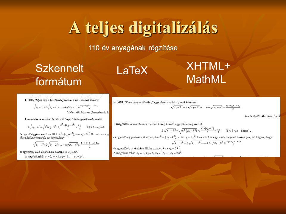 A teljes digitalizálás