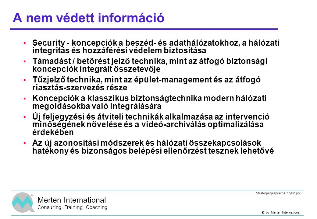 A nem védett információ