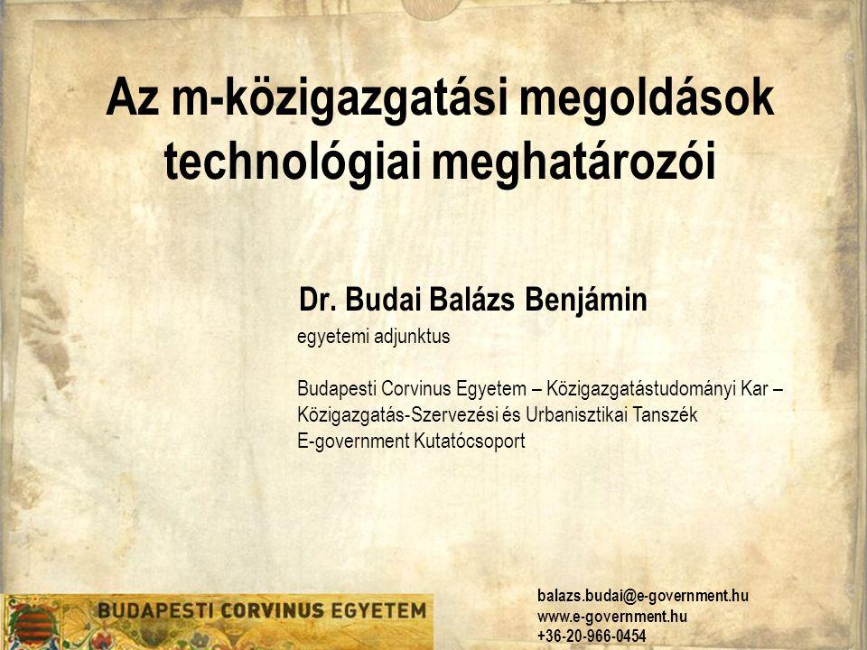 Az m-közigazgatási megoldások technológiai meghatározói