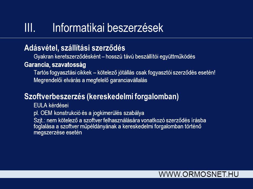III. Informatikai beszerzések
