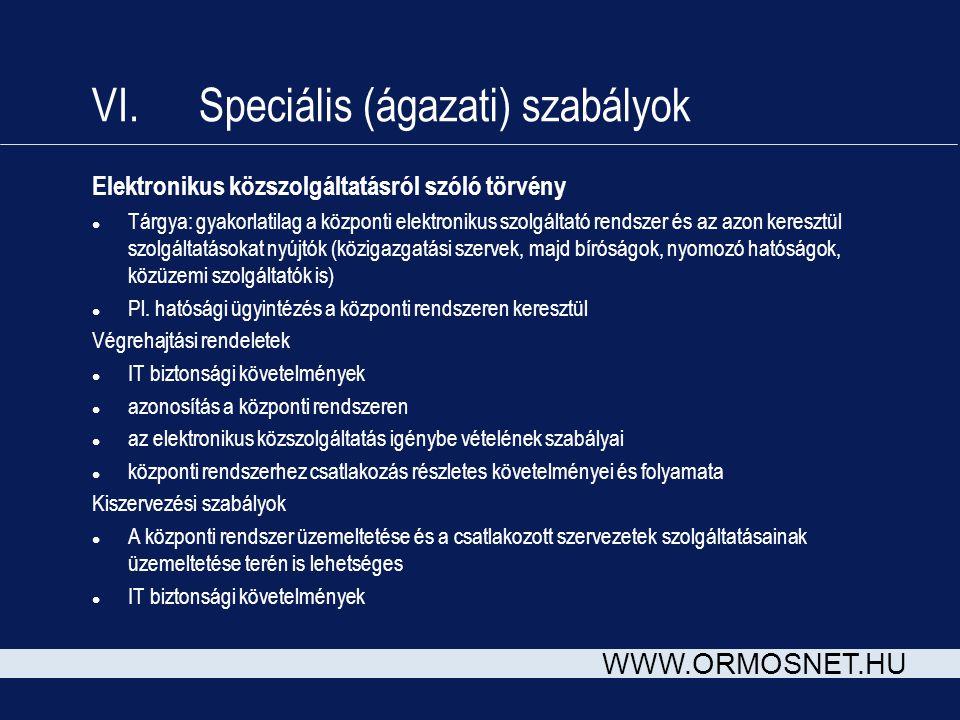 VI. Speciális (ágazati) szabályok