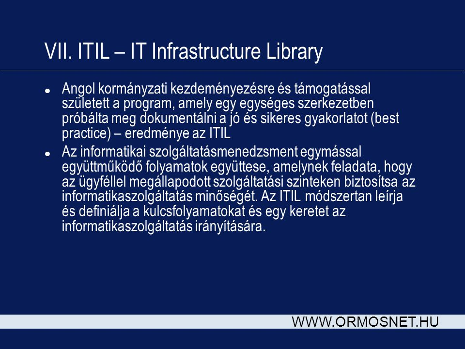 VII. ITIL – IT Infrastructure Library
