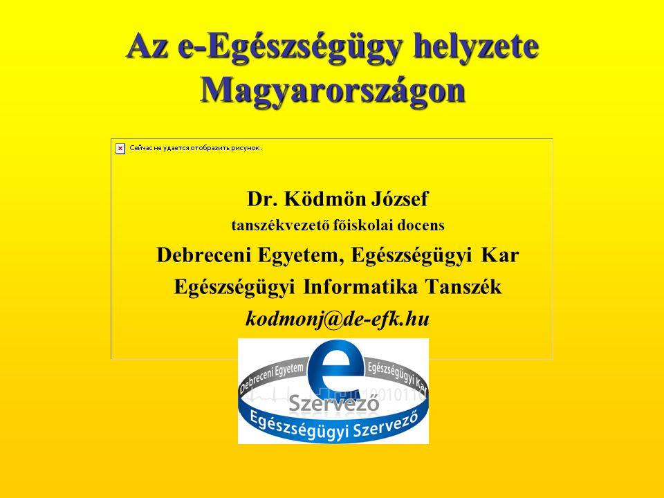 Az e-Egészségügy helyzete Magyarországon