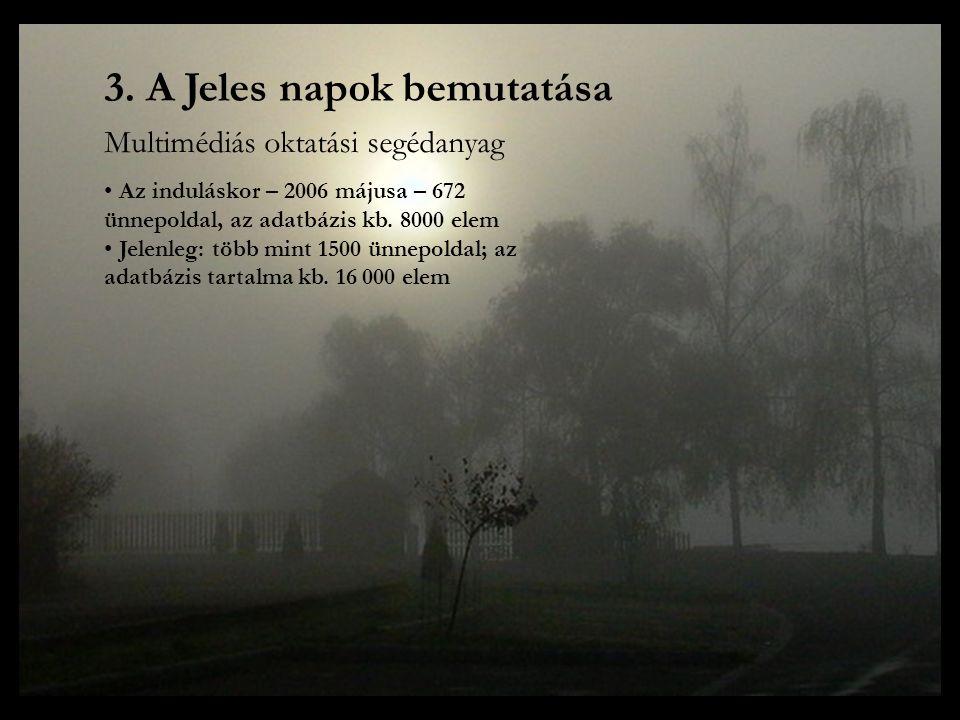 3. A Jeles napok bemutatása