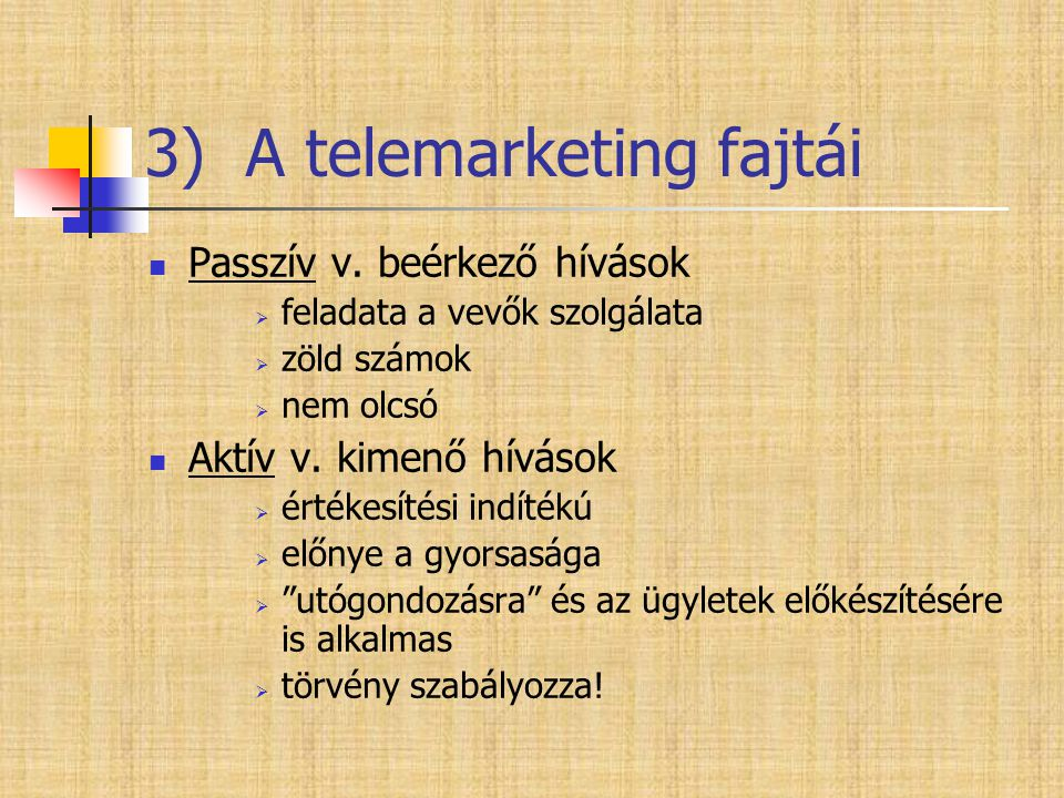 3) A telemarketing fajtái