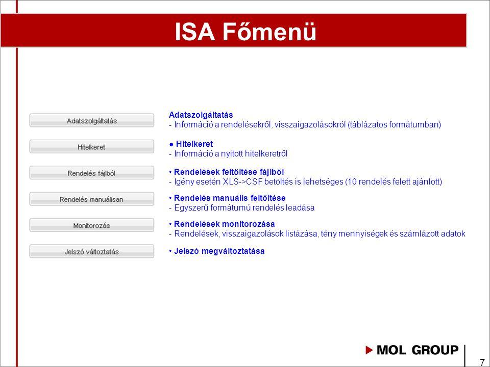 ISA Főmenü Adatszolgáltatás - Információ a rendelésekről, visszaigazolásokról (táblázatos formátumban)