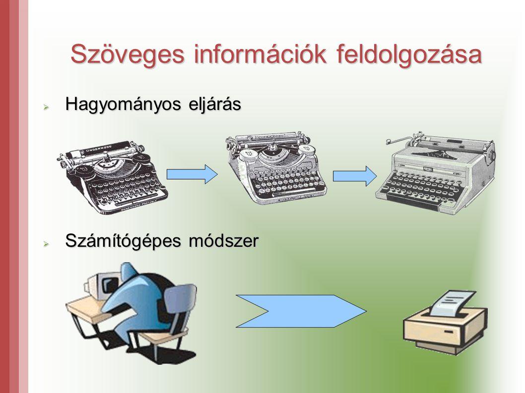 Szöveges információk feldolgozása
