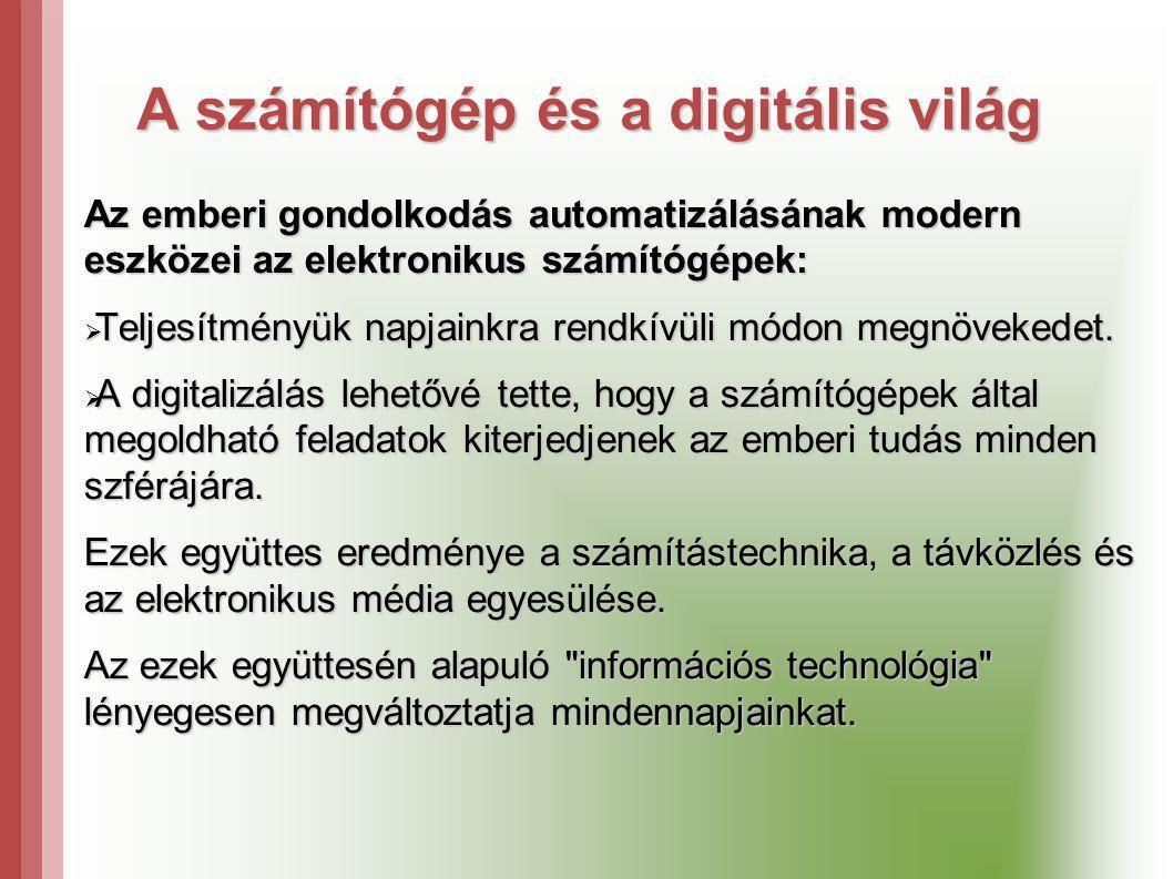 A számítógép és a digitális világ
