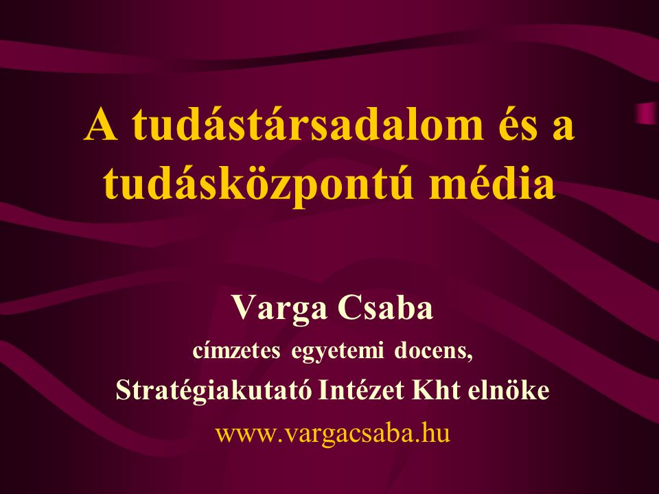 A tudástársadalom és a tudásközpontú média