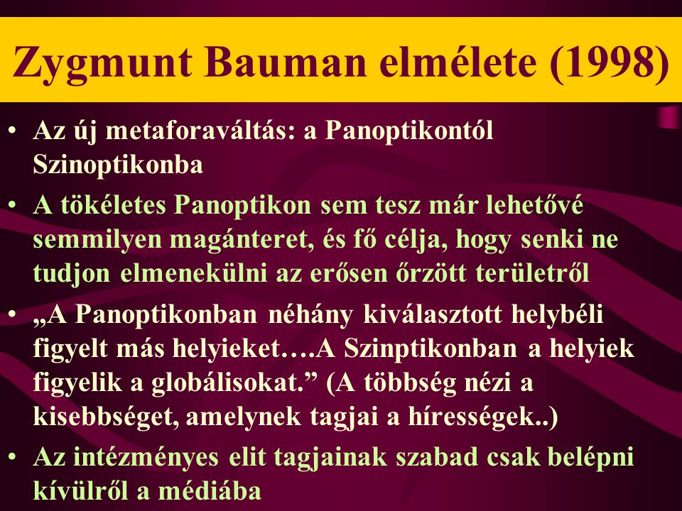 Zygmunt Bauman elmélete (1998)