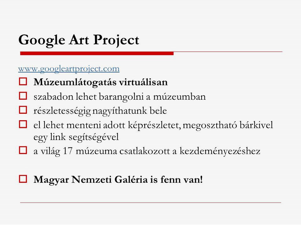 Google Art Project Múzeumlátogatás virtuálisan