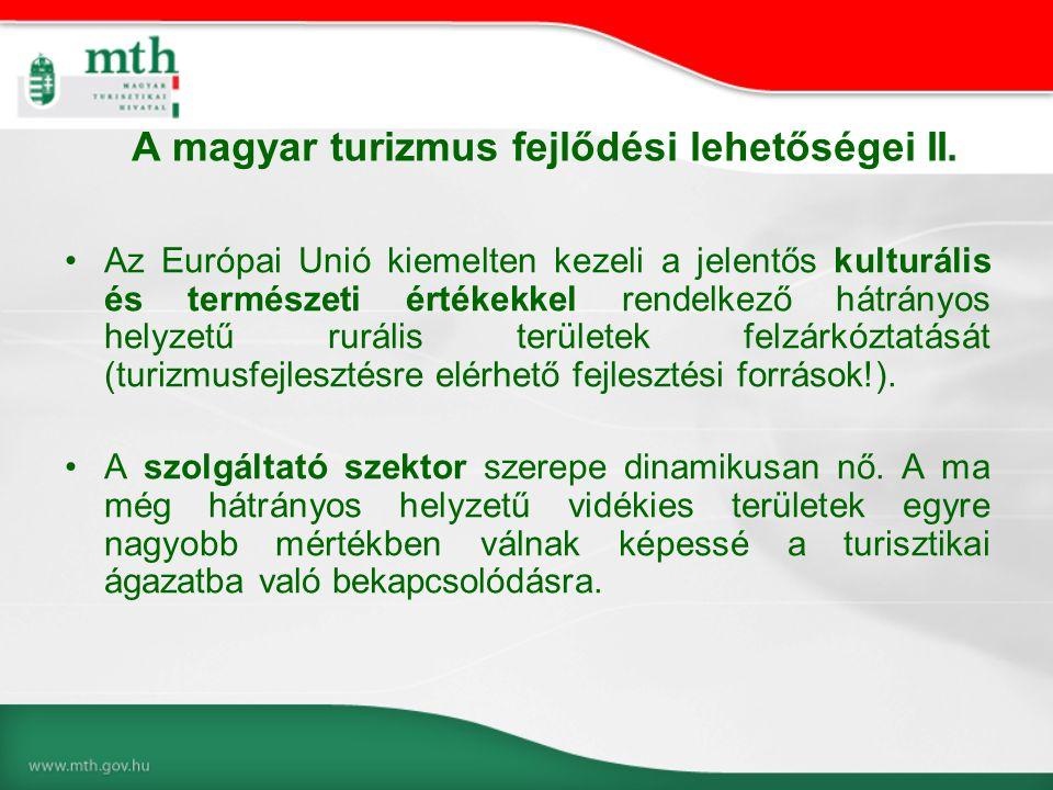 A magyar turizmus fejlődési lehetőségei II.